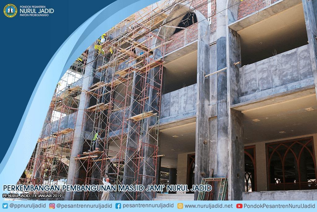 Perkembangan Pembangunan Masjid Jami' Nurul Jadid Januari 2019