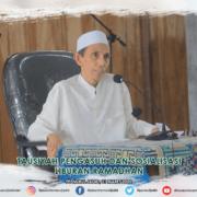 Tausiyah Pengasuh dan Sosialisasi Liburan Ramadhan